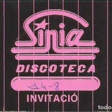 Coleccionismo Papel Varios: INVITACION DISCOTECA SINIA L'ESPLUGA DE FRANCOLI AÑOS 80. Lote 218844600