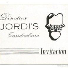 Coleccionismo Papel Varios: INVITACION DISCOTECA JORDI'S TORREDEMBARRA AÑOS 80. Lote 218844720