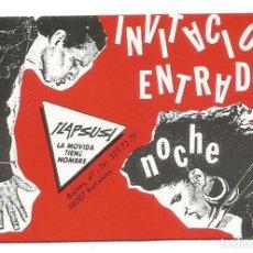 Coleccionismo Papel Varios: INVITACION ENTRADA DISCOTECA LAPSUS LA MOVIDA TIENE NOMBRE AÑOS 80. Lote 218846393