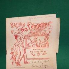 Coleccionismo Papel Varios: BARRACA NO TENGORRES BARRIO LOS ANGELES ALICANTE 1955 FISTAS HONOR A LA PATRONA. Lote 221749303