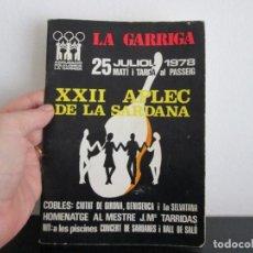 Coleccionismo Papel Varios: XXII APLEC DE LA SARDANA LA GARRIGA 25 DE JULIOL 1978. Lote 221868058