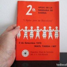 Coleccionismo Papel Varios: 2º APLEC DE LA SARDANA DE SARRIA 2 SETEMBRE 1979. Lote 221868361
