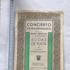 Coleccionismo Papel Varios: CONCIERTO EXTRAORDINARIO BANDA MUNICIPAL CASTELLÓN. BODAS DE PLATA. DIRECTOR EDUARDO FELIP SUÁREZ.. Lote 221876461