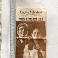Coleccionismo Papel Varios: TEATRO PRINCIPAL. CÍA. TERESA RABAL-JOSÉ RUBIO. DOMINGO, 28 JULIO 1974.. Lote 221877682