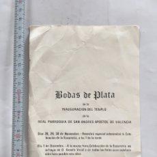 Coleccionismo Papel Varios: BODAS DE PLATA. INAUGURACIÓN DEL TEMPLO, REAL PARROQUIA DE S. ANDRES APOSTOL DE VALENCIA, 30-XI-1978. Lote 221881907