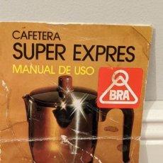 Coleccionismo Papel Varios: MANUAL DE USO CAFETERA SUPER EXPRÉS BRA. Lote 221898946