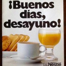 Coleccionismo Papel Varios: NESTLE 1986. BUENOS DIAS DESAYUNO..ENVIO INCLUIDO.. Lote 221939556