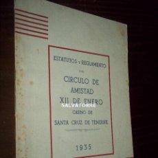 Coleccionismo Papel Varios: CIRCULO AMISTAD XII ENERO. CASINO DE SANTA CRUZ DE TENERIFE.1933. REPUBLICA. CANARIAS.ESTATUTOS. Lote 221940391