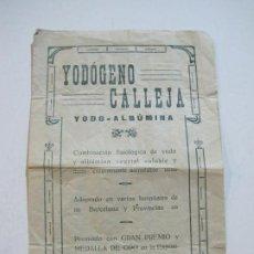 Coleccionismo Papel Varios: YODOGENO CALLEJA-YODO ALBUMINA-PUBLICIDAD FARMACIA-DR.D. SALVADOR ANDREU-BARCELONA-VER FOTOS(74.947). Lote 221949053
