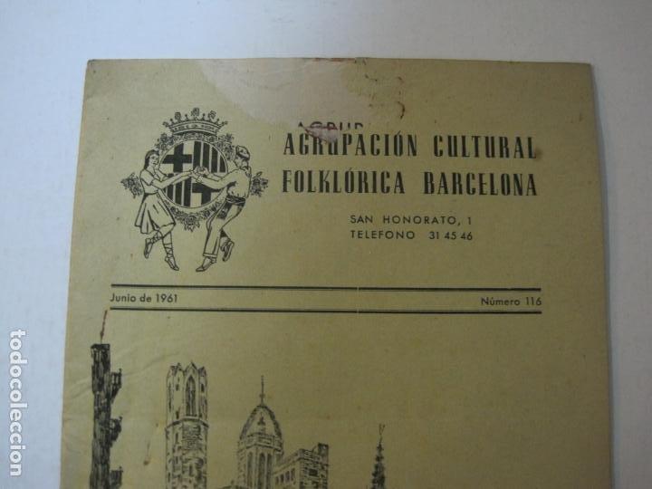Coleccionismo Papel Varios: AGRUPACION CULTURAL FOLKLORICA BARCELONA-REVISTA ANTIGUA-Nº 161-JUNIO 1961-VER FOTOS-(K-800) - Foto 2 - 221951407