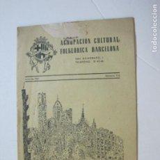 Coleccionismo Papel Varios: AGRUPACION CULTURAL FOLKLORICA BARCELONA-REVISTA ANTIGUA-Nº 161-JUNIO 1961-VER FOTOS-(K-800). Lote 221951407