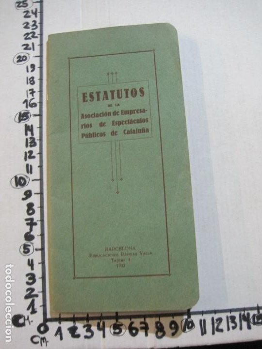 Coleccionismo Papel Varios: BARCELONA-ASOCIACION EMPRESARIOS ESPECTACULOS PUBLICOS DE CATALUÑA-ESTATUTOS 1932-VER FOTOS-(K-805) - Foto 17 - 221953112