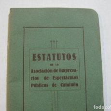 Coleccionismo Papel Varios: BARCELONA-ASOCIACION EMPRESARIOS ESPECTACULOS PUBLICOS DE CATALUÑA-ESTATUTOS 1932-VER FOTOS-(K-805). Lote 221953112