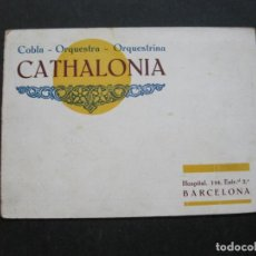 Coleccionismo Papel Varios: BARCELONA-COBLA ORQUESTRA ORQUESTRINA CATHALONIA-CATALEG PUBLICITAT ANY 1928-VER FOTOS-(74.955). Lote 221957681