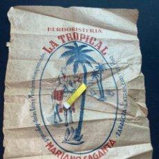 Coleccionismo Papel Varios: ZARAGOZA. HERBORISTERIA LA TROPICAL, ARGENSOLA 8. CIRCA 1920. 41X30 CM. IMPRESIÓN NAVARRA.. Lote 222359063