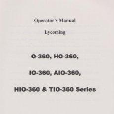 Coleccionismo Papel Varios: MANUAL DEL OPERADOR MOTORES LYCOMING. Lote 222466858