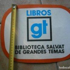 Coleccionismo Papel Varios: PEQUEÑO CARTEL PUBLICITARIO, LIBROS GT SALVAT AÑOS 60,70,. Lote 222567398