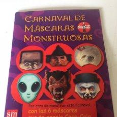 Coleccionismo Papel Varios: CARNAVAL DE MÁSCARAS MONSTRUOSAS. Lote 224912653