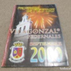 Coleccionismo Papel Varios: PROGRAMA DE FIESTAS DE VILLAGONZALO DE PEDERNALES (,BURGOS)..2000... Lote 225041235