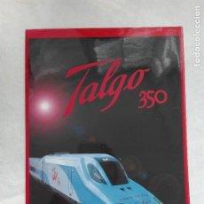 Collectionnisme Papier divers: FOLLETO DESPLEGABLE 8PG - TALGO 350 - TREN FERROCARRIL - 21 X 29,5 CM - 50GR. Lote 226271875