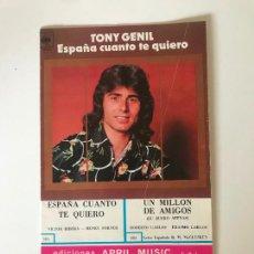 Coleccionismo Papel Varios: TONY GENIL - ESPAÑA CUANTO TE QUIERO. Lote 226308750