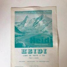 Coleccionismo Papel Varios: HEIDI CANTA EN ESPAÑOL - COPÓ DE NIEVE Y YO. Lote 226309400