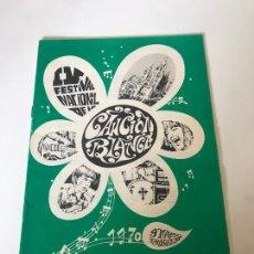 Coleccionismo Papel Varios: LOTE FESTIVAL NAVIONAL DE LA CANCIÓN BLANCA 1970. Lote 226309680