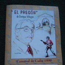 Coleccionismo Papel Varios: CARNAVAL DE CADIZ 1989 LIBRETO EL PREGON DE VILLEGAS. Lote 226759067