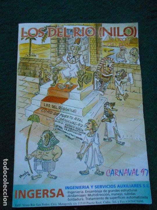 CARNAVAL DE CADIZ LIBRETO 1997 LOS DEL RIO NILO (Coleccionismo en Papel - Varios)