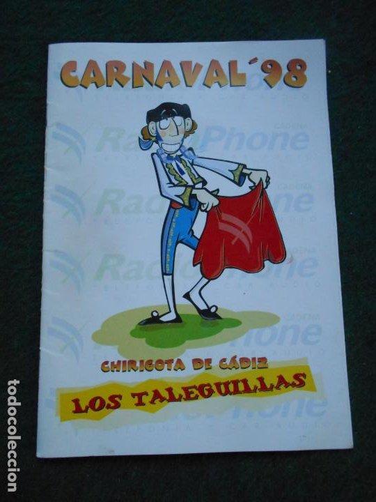 CARNAVAL DE CADIZ LIBRETO 1998 LOS TALEGUILLAS (Coleccionismo en Papel - Varios)