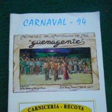 Outros artigos de papel: CARNAVAL DE CADIZ LIBRETO 1994 GÜENAGENTE. Lote 226775520