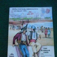 Coleccionismo Papel Varios: CARNAVAL DE CADIZ LIBRETO 1997 EL HABLA DE CADIZ. Lote 226775790