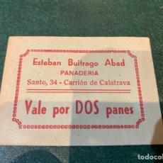 Coleccionismo Papel Varios: VALE PANADERIA ESTEBAN BUITRAGO ABAD - CARRIÓN DE CALATRAVA - C. REAL. Lote 227561425