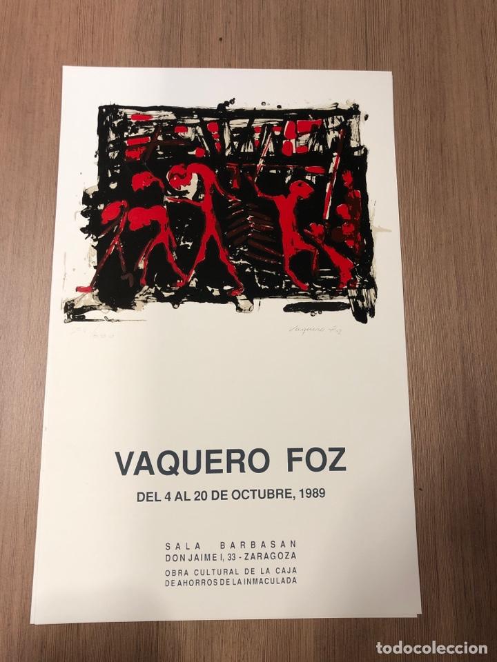 CARTEL DE LA EXPOSICIÓN DE VAQUERO FOZ 1989 ZARAGOZA (41,5X31,5CM) (Coleccionismo en Papel - Varios)