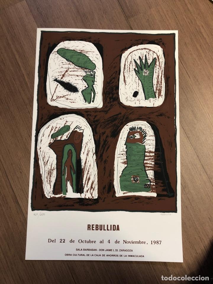 CARTEL DE LA EXPOSICIÓN DE REBULLIDA ZARAGOZA 1987 (49,5X31,5CM) (Coleccionismo en Papel - Varios)