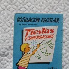 Coleccionismo Papel Varios: ROTULACION ESCOLAR. FIESTAS Y CONMEMORACIONES. EDITORIAL ROMA. DIBUJA A. CARBONELL. SERIE B. NUM. 21. Lote 228985500