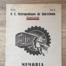 Coleccionismo Papel Varios: MEMORIA METROPOLITANO DE BARCELONA 1937 CNT C.N.T. Lote 229824505