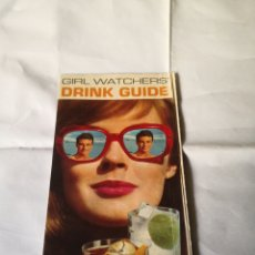 Coleccionismo Papel Varios: 1969 GIRL WATCHERS BARTENDERS DRINK GUIDE FROM SOUTHERN COMFORT WHISKEY ANTIGUA. Lote 231563835