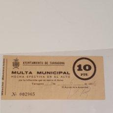 Coleccionismo Papel Varios: MULTA MUNICIPAL IMPRESA, 10 PTS. AYUNTAMIENTO DE TARRAGONA, 15 DE 6 DE 1956. Lote 232262465