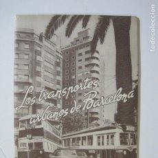 Coleccionismo Papel Varios: LOS TRANSPORTES URBANOS DE BARCELONA-REVISTA CON MUCHAS FOTOGRAFIAS Y UN MAPA-VER FOTOS-(V-22.429). Lote 232367000
