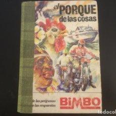Altri oggetti di carta: ÁLBUM CROMOS NO COMPLETO EL PORQUÉ DE LAS COSAS BIMBO. Lote 232784965