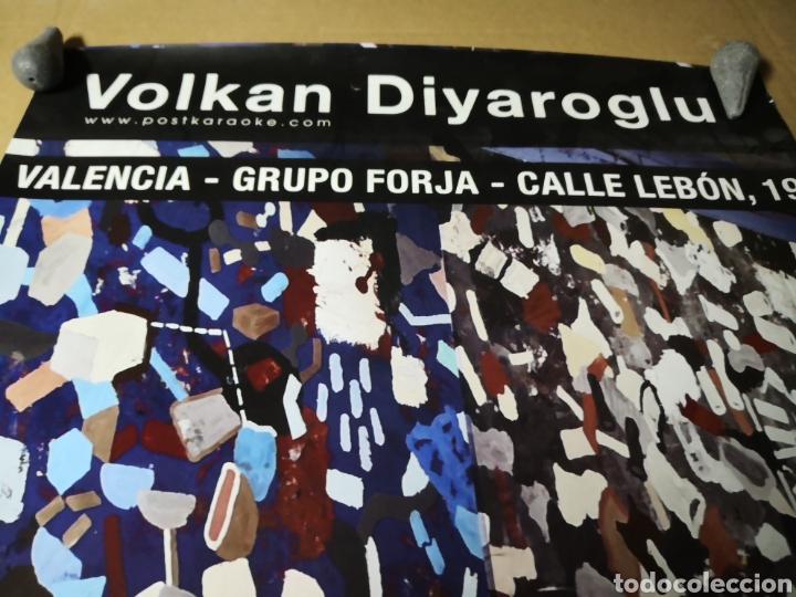 Coleccionismo Papel Varios: volkan diyaroglu CARTEL EXPOSICON FIRMADO ARTISTA POSTER EXPOSICION ARTE - Foto 8 - 233610005