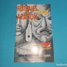 Coleccionismo Papel Varios: LIBRETO FESTIVALES DE ARAGON -MORA DE RUBIELOS 92 -1992- VER FOTOS DETALLES. Lote 234120605