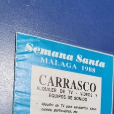 Coleccionismo Papel Varios: SEMANA SANTA DE MALAGA 1988 HORARIO E ITINERARIO DE LAS PROCESIONES.. Lote 235162580