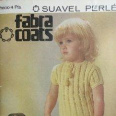 Coleccionismo Papel Varios: CATALOGO FABRA COATS PUBLICIDAD REVISTA PARA VESTIDOS DE PERLE AÑO 1967. Lote 235201185