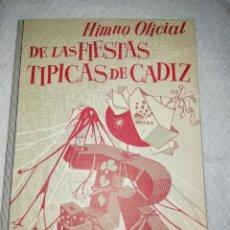 Altri oggetti di carta: CARNAVAL DE CÁDIZ DIPTICO HIMNO OFICIAL DE LAS FIESTAS TÍPICAS DE CADIZ. Lote 235478430