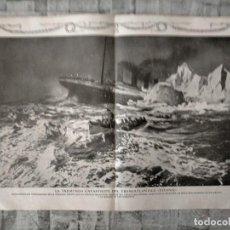 Coleccionismo Papel Varios: TITANIC LA TREMENDA CATASTROFE DEL TRANSATLANTICO TITANIC 39 POR 28 CM ORIGINAL DE EPOCA. Lote 235484825
