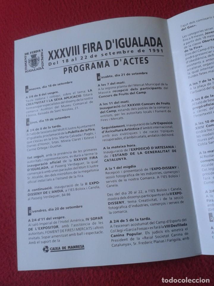 Coleccionismo Papel Varios: ANTIGUO TRÍPTICO FOLLETO XXXVIII FIRA FERIA DE IGUALADA D´IGUALADA BARCELONA 1991 VER FOTOS CATALUÑA - Foto 4 - 236496400