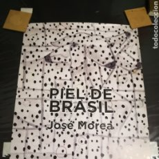Coleccionismo Papel Varios: PIEL DE BRASIL JOSE MOREA CARTEL EXPOSICION POSTER PALAU DE LA MUSICA SALA DE EXPOSICIONES. Lote 236817100