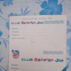 Coleccionismo Papel Varios: ANTIGUA SOLICITUD DE TARJETA DEL CLUB BAZOKA JOE, CHICLES. Lote 236916840